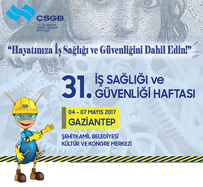 ETKEN OSGB Gaziantep 31. İş Sağ. ve Güv. Haftası'nda