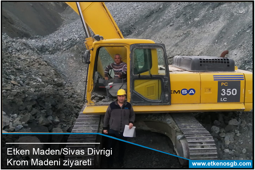 Etken Maden/Sivas Divrigi-Krom Madeni ziyareti